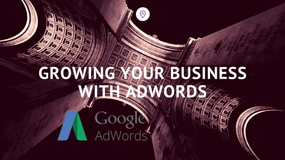 growing your business with adwords